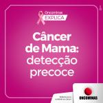 Câncer de mama: detecção precoce