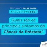 Quais são os principais sintomas do câncer de próstata?